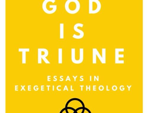 """Our God is Triune: Essays in Exegetical Theology"" book."