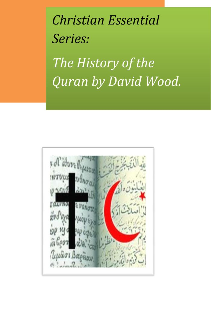 thumbnail of Christian-Essential-Series-The-History-of-the-Quran-by-David-Wood